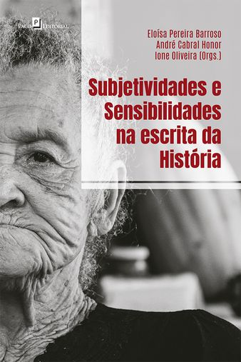 Subjetividades e sensibilidades na escrita da história