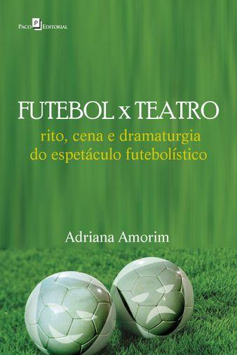 Futebol X Teatro