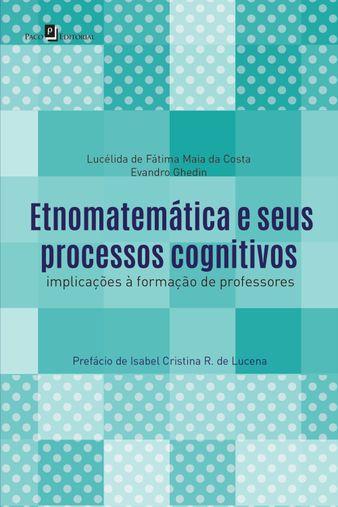 Etnomatemática e seus processos cognitivos