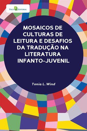 Mosaicos de Culturas de Leitura e Desafios da Tradução na Literatura Infantil