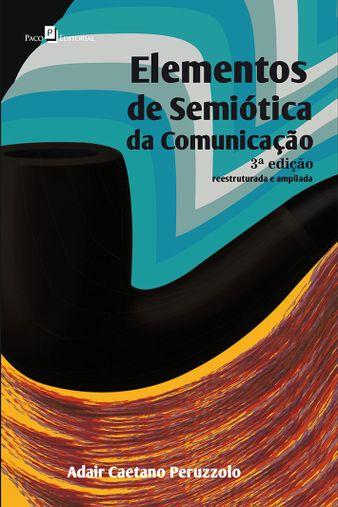 Elementos de Semiótica da Comunicação