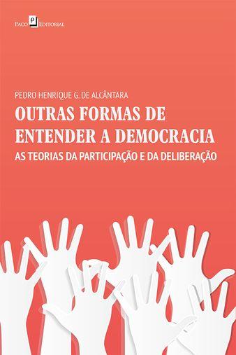 Outras Formas de Entender a Democracia