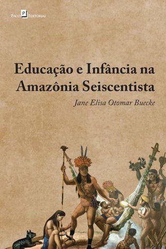 Educação e infância na Amazônia seiscentista