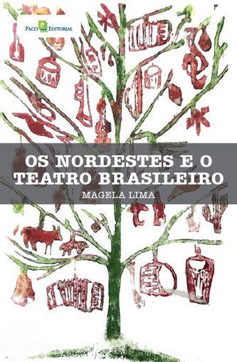 Os nordestes e o teatro brasileiro