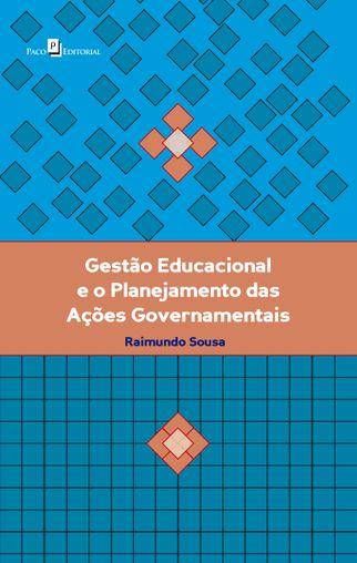 Gestão Educacional e o Planejamento das Ações Governamentais