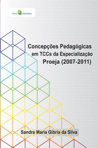 Concepções pedagógicas em TCCs da Especialização Proeja (2007-2011)