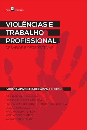 Violências e trabalho profissional