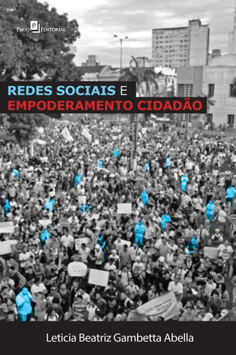 Redes Sociais e Empoderamento Cidadão