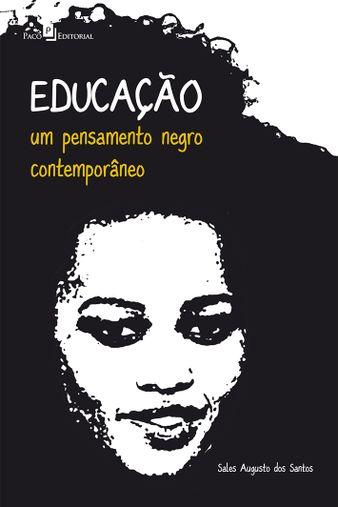 Educação: um pensamento negro contemporâneo