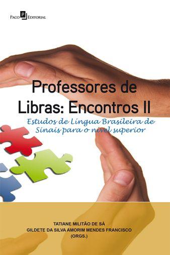 Professores de Libras: Encontros II