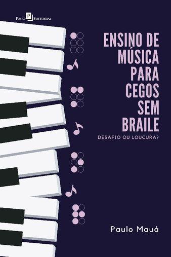 Ensino de música para cegos sem braile