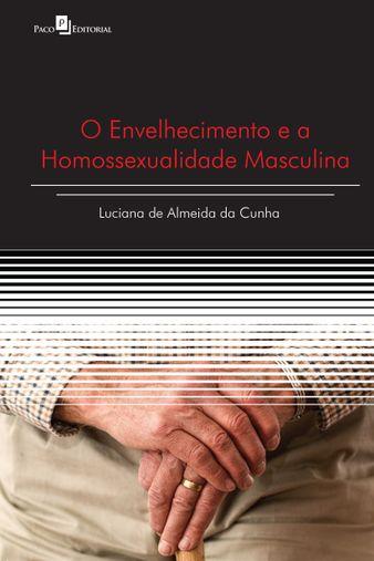 O Envelhecimento e a Homossexualidade Masculina