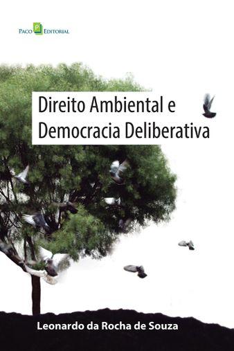Direito Ambiental e Democracia Deliberativa