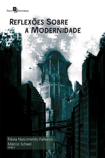 Reflexões sobre a Modernidade