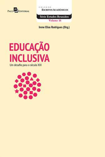 Educação Inclusiva: Um Desafio para o Século XXI