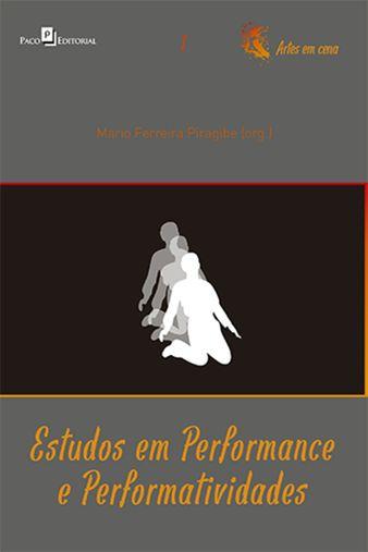 Estudos em performance e performatividades