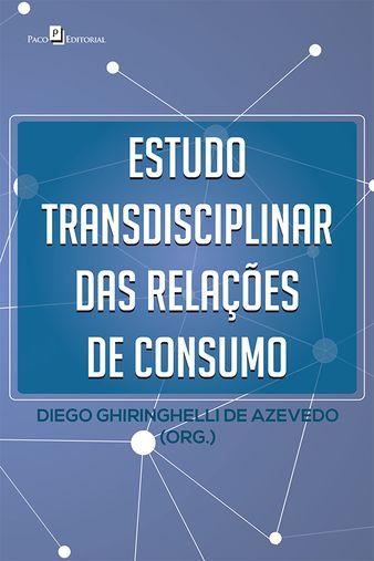 Estudo transdisciplinar das relações de consumo
