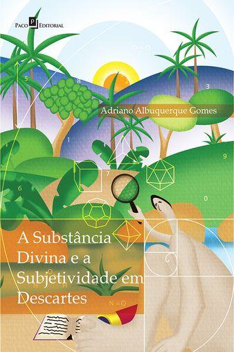 A Substância Divina e a Subjetividade em Descartes