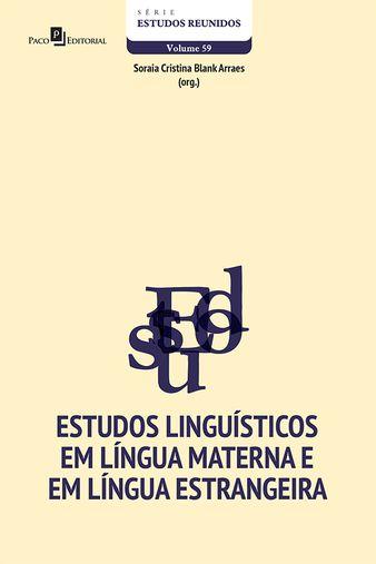 Estudos Linguisticos em Lingua Materna e em Lingua Estrangeira