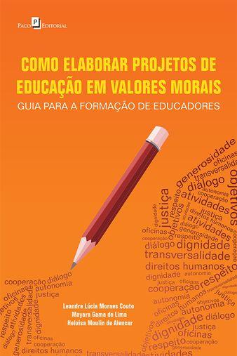 Como elaborar projetos de educação em valores morais