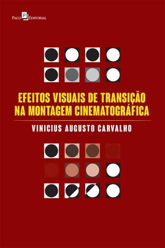 Efeitos Visuais de Transição na Montagem Cinematográfica