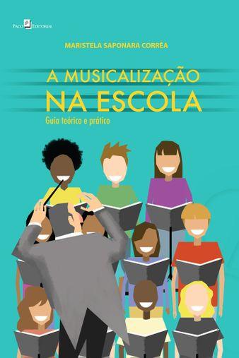 A Musicalização na Escola