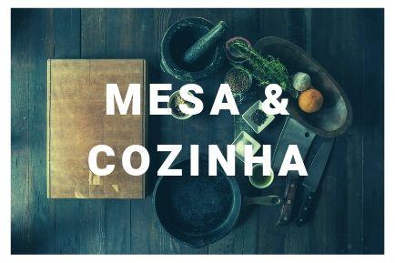 Mesa e Cozinha