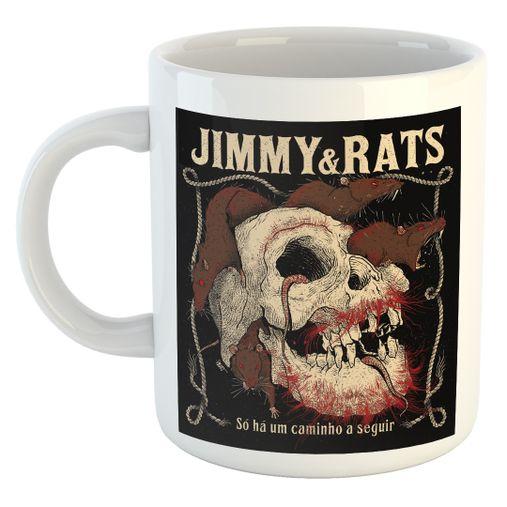 Jimmy & Rats - Só Há Um Caminho A Seguir [Caneca]