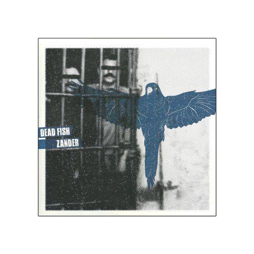 "Dead Fish e Zander - Split Vinil 7"" [EP]"
