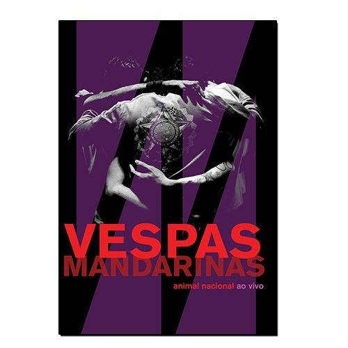 Vespas Mandarinas - Animal Nacional (Ao Vivo) [DVD]