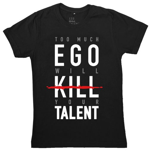 Ego Kill Talent - Too Much Ego