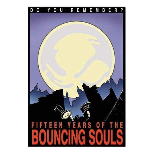 The Bouncing Souls - Do You Remember? Fifteen Years Of The Bouncing Souls [DVD Duplo]