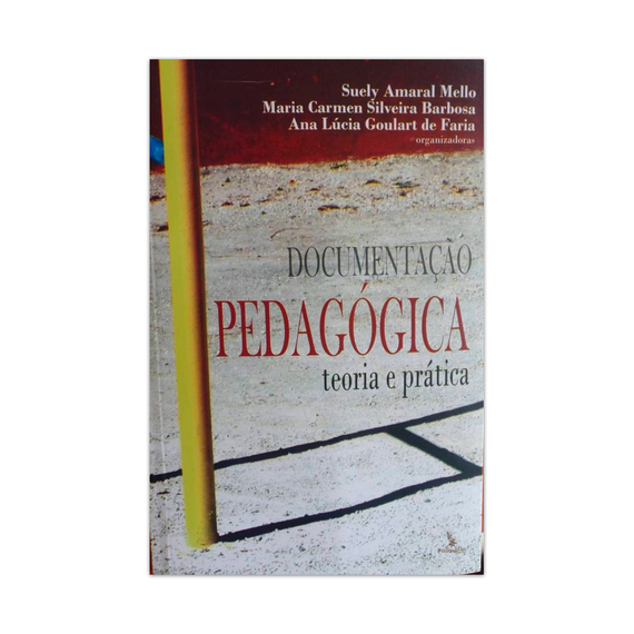 Documentação Pedagógica - teoria e prática
