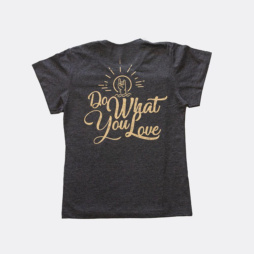 "Camiseta Feminina Cinza (M): ""Do What You Love"""
