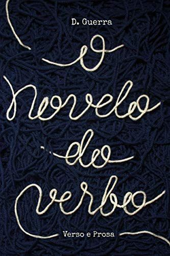 O novelo do verbo - D. Guerra