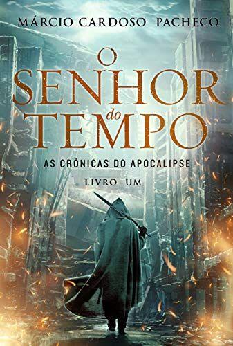 O Senhor do Tempo - Márcio Pacheco