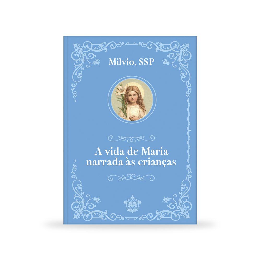 A vida de Maria narrada às crianças