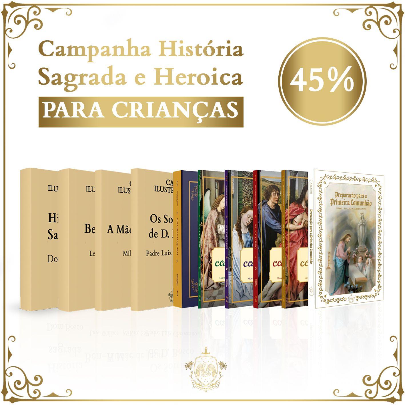 Combo Sagrado e Heroico + Coleção de Catecismos