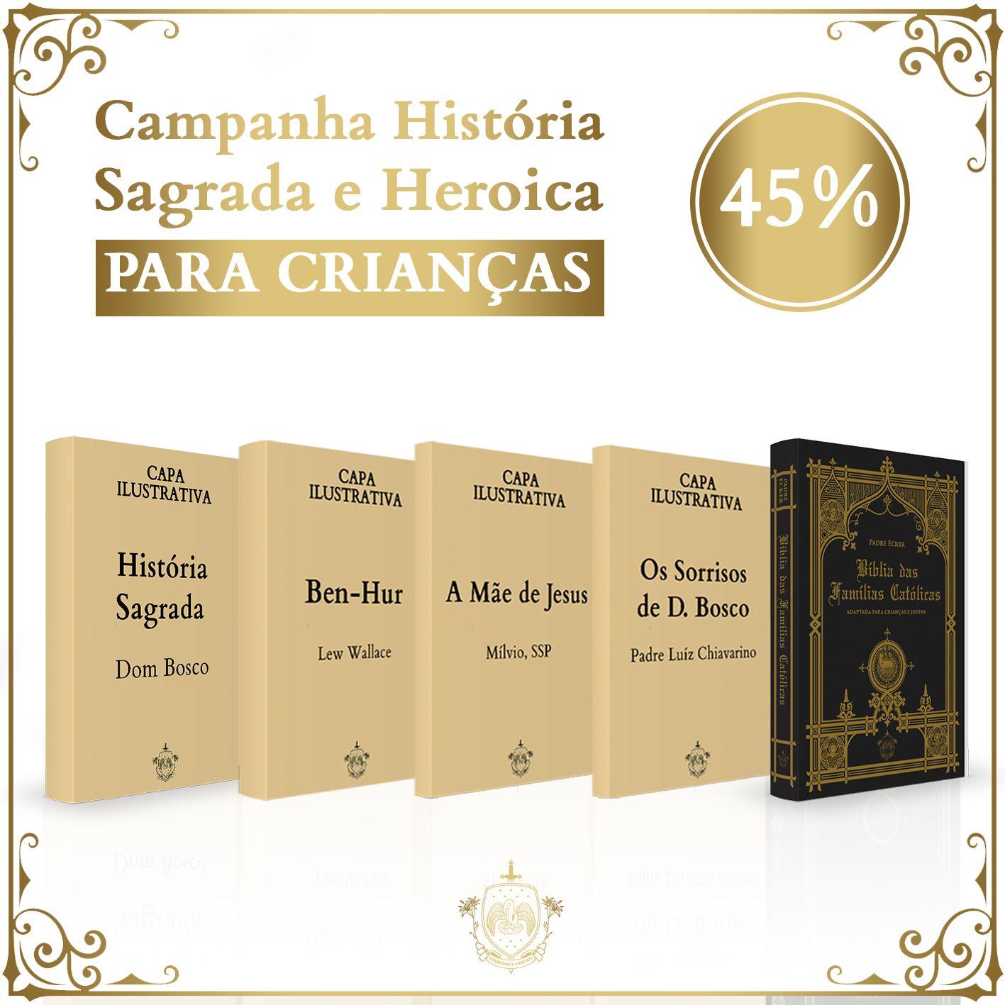 Combo Sagrado e Heroico + Bíblia das Famílias Católicas