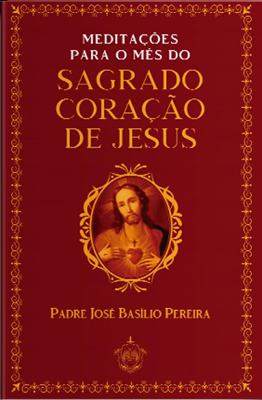 Meditações para o Sagrado coração de Jesus