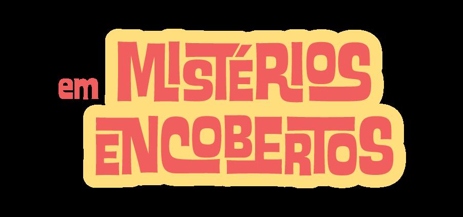 Mistérios Encobertos