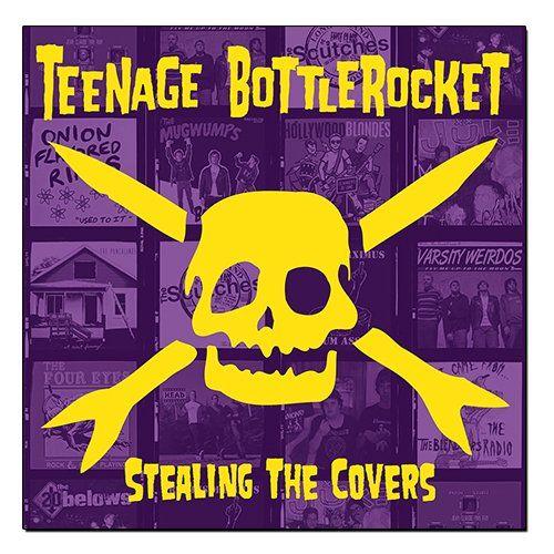 Teenage Bottlerocket - Stealing The Covers [LP]