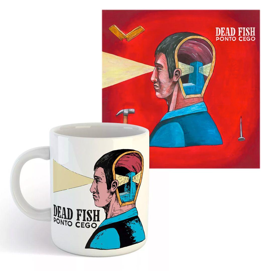 Combo: Dead Fish - Ponto Cego [CD + Caneca]