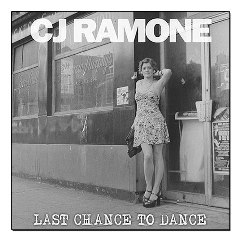 CJ Ramone - Last Chance to Dance [LP]