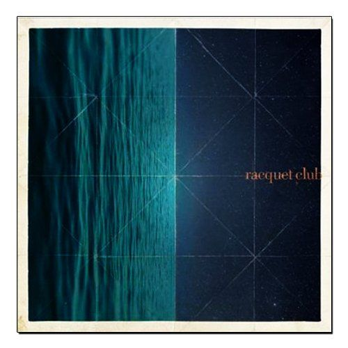 Racquet Club - Self Titled [LP]