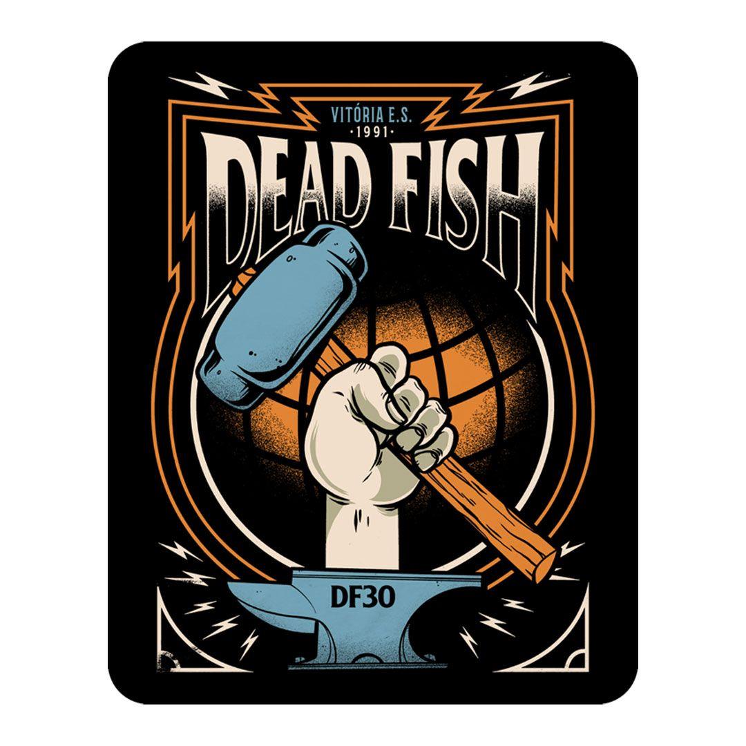 Dead Fish - 30 Anos Bigorna [Adesivo]