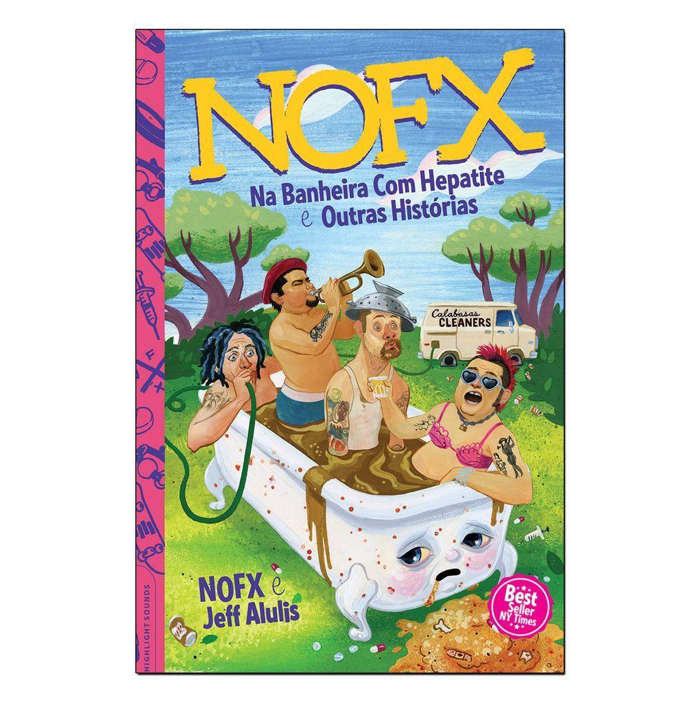 NOFX - Na Banheira Com Hepatite e Outras Histórias [Livro]