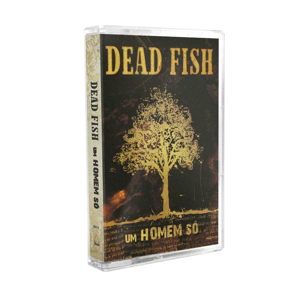 Dead Fish - Um Homem Só [K7]