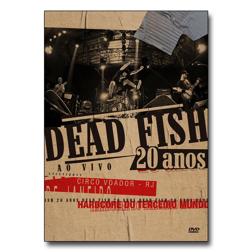 Dead Fish - 20 Anos [DVD]
