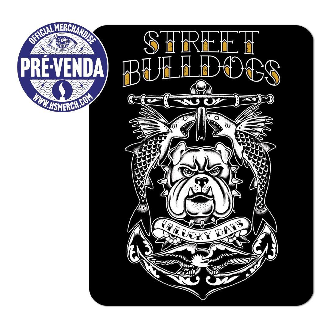 Street Bulldogs - Unlucky Days [Adesivo] [Pré-Venda]